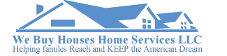 WE BUY HOUSES HOME SERVICES